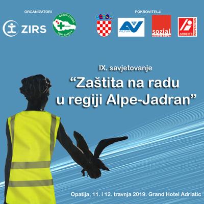 """IX. savjetovanje """"Zaštita na radu u regiji Alpe-Jadran"""""""